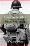 God's Angry Man, Wayne Quist, 1934812684