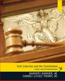 Civil Liberties and the Constitution : Cases and Commentaries, Barker, Lucius and Combs, Michael W., 0130922684