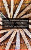 Beyond Punishment in International Criminal Justice, Findlay, Mark and Henham, Ralph, 0230222684