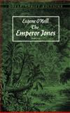 The Emperor Jones, Eugene O'Neill, 0486292681