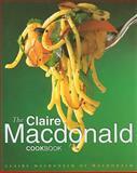 The Claire MacDonald Cookbook, Claire Macdonald, 0593042689