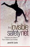 The Invisible Safety Net, Janet M. Currie, 0691122687