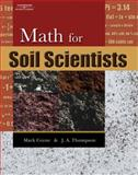 Math for Soil Scientists, Coyne, Mark S. and Thompson, James A., 0766842681