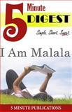 I Am Malala: 5 Minute Digest, 5. Minute Publications, 1500252689