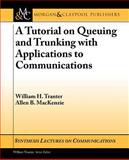 Markov Processes and Trunking Theory, MacKenzie, Allen B. and Tranter, William, 1598292684
