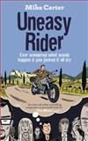 Uneasy Rider, Mike Carter, 0091922682