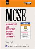 MSCE : Implementing and Supporting Internet Explorer 5, Dell, Thomas R., 0130142689