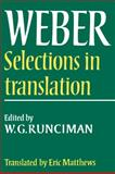 Max Weber : Selections in Translation, Weber, Max and Runciman, W. G., 0521292689