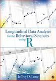 Longitudinal Data Analysis for the Behavioral Sciences Using R, Long, Jeffrey D., 1412982685