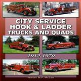 City Service Hook and Ladder Trucks and Quads, Walter McCall, 1583882685
