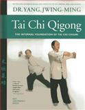 Tai Chi Qigong, Yang Jwing-Ming, 1594392684
