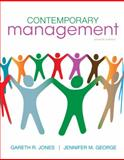 Contemporary Management, Jones, Gareth R. and George, Jennifer M., 0078112699