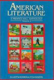 American Literature : A Prentice Hall Anthology, Elliott, Emory and Litz, A. Walton, 0130272698