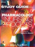 Pharmacology and the Nursing Process : Student Learning Guide, Lilley, Linda L. and Aucker, Robert S., 0323012698
