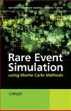 Rare Event Simulation Using Monte Carlo Methods, , 0470772697
