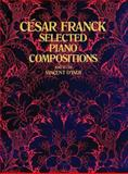 Selected Piano Compositions, Cesar Franck, 0486232697