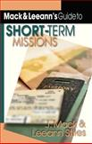 Mack and Leeann's Guide to Short-Term Missions 0th Edition