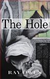 The Hole, Ray Owen, 0982842694