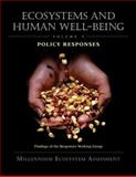 Ecosystems and Human Well-Being: Policy Responses : Findings of the Responses Working Group, Millennium Ecosystem Assessment, 1559632690