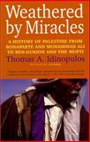 Weathered by Miracles, Thomas A. Idinopulos, 1566632692