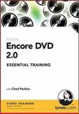 Encore DVD 2. 0 Essential Training, Chad Perkins, 1596712694