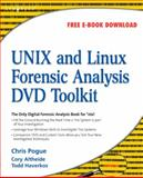 UNIX and Linux Forensic Analysis, Pogue, Chris and Evans, Jon, 1597492698