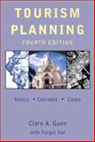 Tourism Planning, Clare A. Gunn and Turgut Var, 0415932696