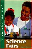 The Parent's Guide to Science Fairs, John Barron, 0737302690