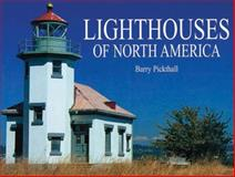 Lighthouses of North America, Jonathan Sutherland, 0785822690