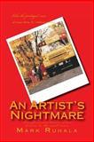 An Artist's Nightmare, Mark Ruhala, 1490532692