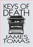 Keys of Death, James Tomas, 1495272699