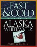 Fast and Cold, Andrew Embick, 1560442697