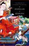 The Dispeller of Disputes : Nagarjuna's Vigrahavyavartani, Nagarjuna and Westerhoff, Jan, 0199732698