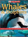 Whales and Dolphins, Caroline Bingham, 0789492695