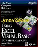 Using Excel Visual Basic for Applications, Webb, Jeff and Que Publishing Staff, 078970269X