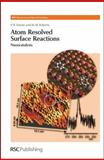 Atom Resolved Surface Reactions 9780854042692