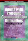 Sourcebook for Adults with Profound Communication Difficulties, Sugden-Best, Fiona, 0863882692