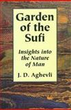 Garden of the Sufi, Jim D. Aghevli, 0893342696