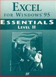 Excel for Windows 95 Essentials : Level II, Mack, Jane, 1575762692