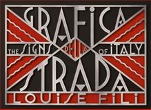 Grafica Della Strada, Louise Fili, 1616892692