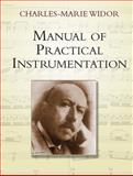 Manual of Practical Instrumentation, Charles-Marie Widor, 0486442691