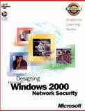 ALS Designing MS Windows Network Security, Microsoft Official Academic Course Staff, 0735612692