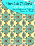 Mandala Pattern Coloring Pages for Adults, Richard Hargreaves, 1499762690