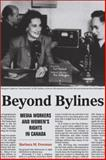 Beyond Bylines : Media Workers and Women's Rights in Canada, Freeman, Barbara M., 1554582695