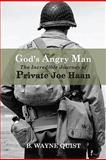 God's Angry Man, Wayne B. Quist, 1934812692