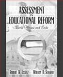 Assessment in Educational Reform : Both Means and Ends, Lissitz, Robert W. and Schafer, William D., 0205332692