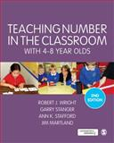 Teaching Number in the Classroom with 4-8 Year Olds 2nd Edition