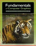 Fundamentals of Computer Graphics, Shirley, Peter and Ashikhmin, Michael, 1568812698