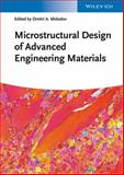 Microstructural Design of Advanced Engineering Materials, , 3527332693