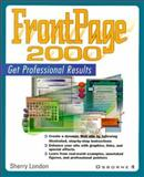FrontPage 2000 Professional Results, London, Sherry, 0072122692